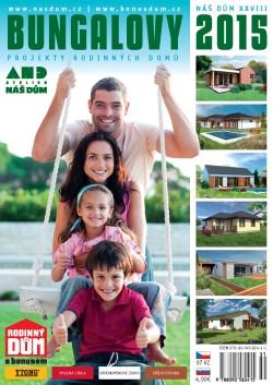 Katalog rodinných domů NÁŠ DŮM XXVIII - Bungalovy 2015