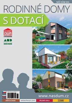 Katalog rodinných domů NÁŠ DŮM XXX - rodinné domy s dotací