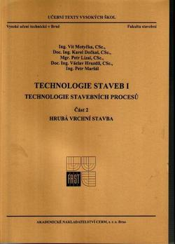 Technologie staveb I