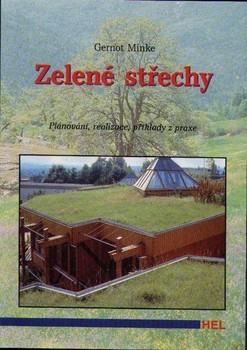 Zelené střechy:Plánování, realizace a příklady z praxe