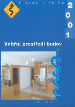Vnitřní prostředí budov: Stavební kniha 2001