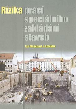 Rizika prací speciálního zakládání staveb
