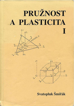 Pružnost a plasticita I.