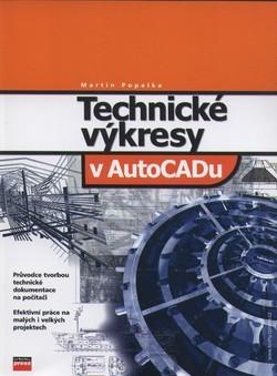 Technické výkresy v AutoCADU