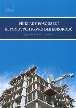 Příklady posouzení betonových prvků dle Eurokódů