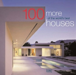100 More of the World´s Best Houses