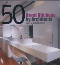 50 Great Kitchens by Architects