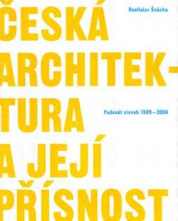 Česká architektura a její přísnost