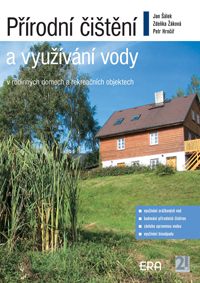 Přírodní čištění a využívání vody v rodinných domech a rekreačních objektech
