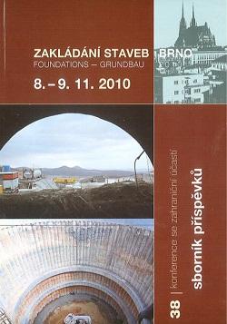 Zakládání staveb Brno 2010: sborník příspěvků ze 38. konference se zahraniční účastí + CD