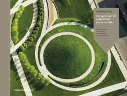 The Alchemy of Landscape Architecture