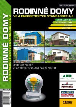 Náš Dům XVIII. - RODINNÉ DOMY ve 4 energetických standardech / 2