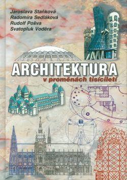 ARCHITEKTURA v proměnách tisíciletí