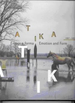 Atika 1987 - 1992. Emoce a forma