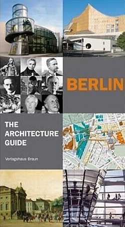 Berlin - The Architecture Guide