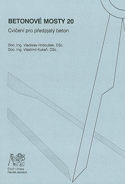 Betonové mosty 20: Cvičení pro předpjatý beton