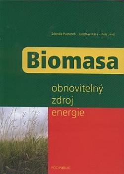 Biomasa - obnovitelný zdroj energie