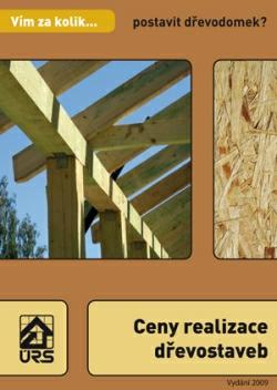Ceny realizace dřevostaveb