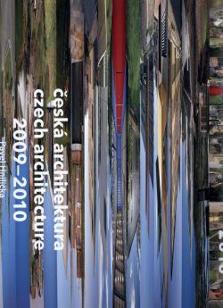 Česká architektura 2009 - 2010