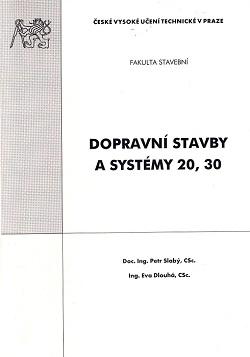 Dopravní stavby a systémy 20, 30