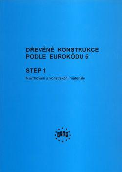 Dřevěné konstrukce podle eurokódu 5, Step 1