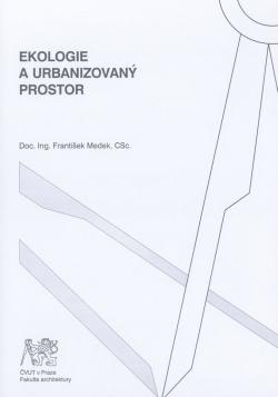 Ekologie a urbanizovaný prostor