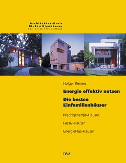 Energie effektiv nutzen: Die besten Einfamilienhäuser