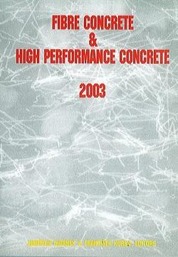 Fibre concrete + high performance concrete 2003