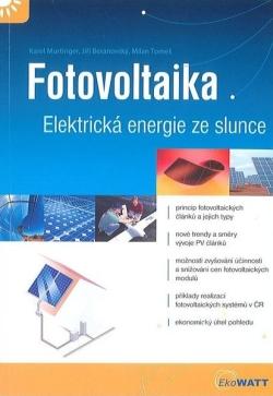 Fotovoltaika. Elekrická energie ze slunce.