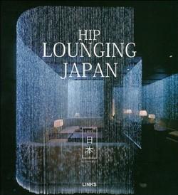 Hip Lounging Japan