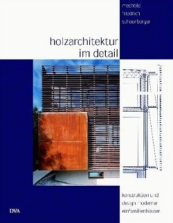 Holzarchitektur im Detail