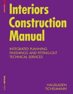 Interiors Construktion Manual