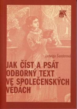 Jak číst a psát odborný text ve společenských vědách