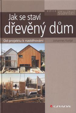 Jak se staví dřevěný dům