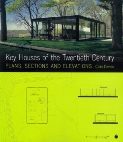 Key houses of the twentieth century: plans, sections and elevations