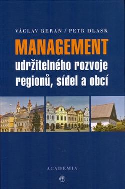 Management udržitelného rozvoje regionů, obcí a sídel + CD