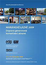 Mariánské Lázně 2009 - Doprava generovaná komerčními zónami