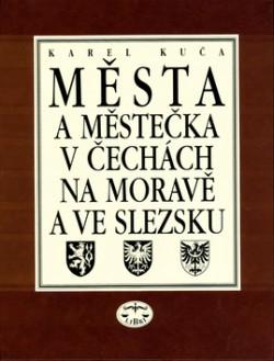 Města a městečka v Čechách, na Moravě a ve Slezsku Kolín-Mi (III. díl)