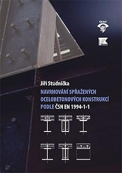 Navrhování spřažených ocelobetonových konstrukcí podle ČSN EN 1994-1-1