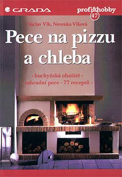 Pece na pizzu a chleba