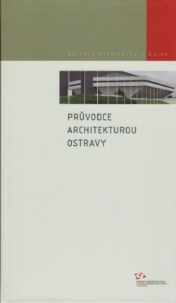 Průvodce architekturou Ostravy