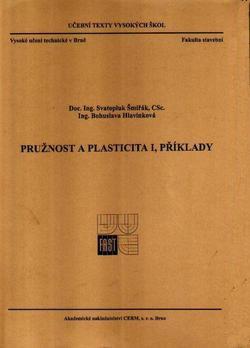 Pružnost a plasticita I. Příklady