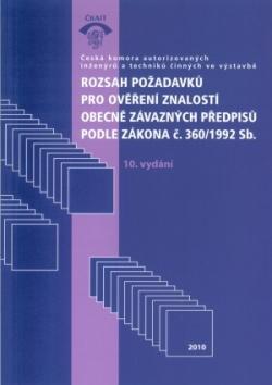 Rozsah požadavků pro ověření znalostí obecně závazných předpisů podle zákona č.360/1992 Sb.