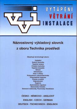 Názvoslovný výkladový slovník z oboru Technika prostředí