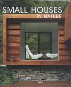 Small Houses: In Nature