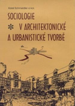 Sociologie v architektonické a urbanistické tvorbě