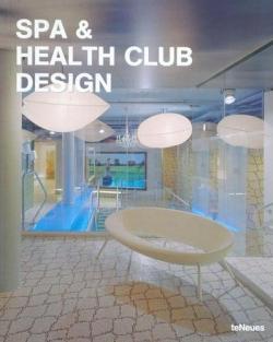 Spa & Health Club Design