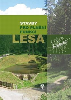 Stavby pro plnění funkcí lesa