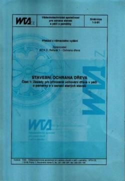 Stavební ochrana dřeva. Směrnice 1-3-91