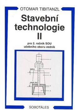 Stavební technologie II. pro 2. ročník SOU učebního oboru zedník